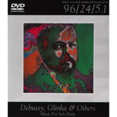 Debussy, Glinka & Others: Music for Solo Harp [DVD Audio]