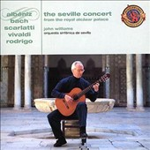 John Williams (Guitar): The Seville Concert