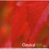 Classical Gift, Vol. 1 / Leygraf, Dilber, Per Tengstran