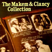 Tommy Makem: Makem & Clancy Collection