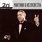 Mantovani: 20th Century Masters - The Millennium Collection: The Best of Mantovani & Hi