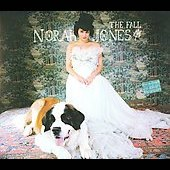 Norah Jones: The Fall [Deluxe Package] [Bonus Tracks] [Digipak]