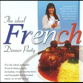 Various Artists: The Ideal French Dinner Party