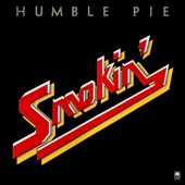 Humble Pie: Smokin'