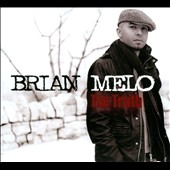 Brian Melo: The Truth [Digipak] *