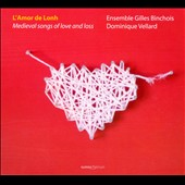 L'Amour De Lonh: Medieval Songs of Love and Loss
