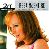 Reba McEntire: 20th Century Masters: Millennium Collection