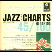Various Artists: Jazz In the Charts 45/100: Jeepers Creepers 1938-1939 [Digipak]
