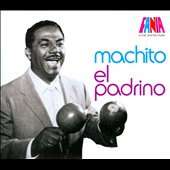 Machito: El Padrino [Digipak] *