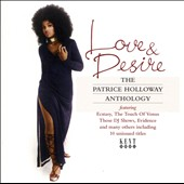 Patrice Holloway: Love & Desire: The Patrice Holloway Anthology