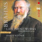 Brahms: Piano Music, Vol. 3: Late Works: Piano Pieces Opp. 116-119 / Hardy Rittner, piano
