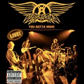 Aerosmith: You Gotta Move [PA]