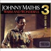 Johnny Mathis: Warm & Wonderful