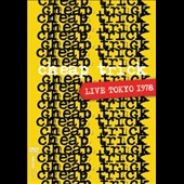 Cheap Trick: Live From Toyko 1978