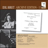 Idil Biret: Archive Edition, Vol. 11 / Saygun, Francaix, Alkan, Balakirev / Idil Biret, piano