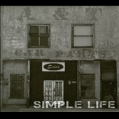 A Boy Named Sioux: Simple Life [Digipak]