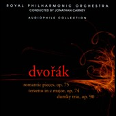 Dvorak: Romantic Pieces, Op. 75; Terzetto in C Major, Op. 74; Dumky Trio, Op. 90 / Jonathan Carney