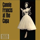 Connie Francis: At the Copa