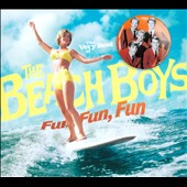 The Beach Boys: The  Very Best of the Beach Boys: Fun, Fun, Fun