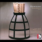 Geminiani: Sonatas, Op. 4 Vol. 1 / Liana & Antonio Mosca, Luca Pianca, Giorgio Paronuzzi