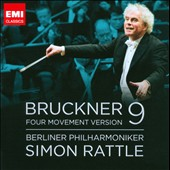 Bruckner: Symphony No. 9 (four movement version) / Simon Rattle, Berlin PO