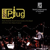 Music from the Royal Conservatoire of Scotland 2011 Plug New Music Festival / Musiclab, Robertson, Leary, Calum Robertson, Fraser Langton