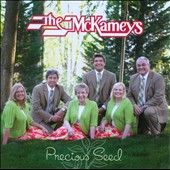 The McKameys: Precious Seed