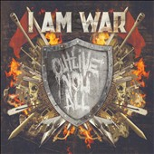 I Am War: Outlive You All
