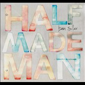 Ben Sollee: Half Made Man [Digipak] *