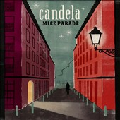 Mice Parade: Candela