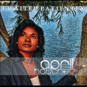 April Hatcher: I Waited Patiently [Single] [Slipcase]