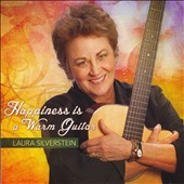 Laura Silverstein: Happiness is a Warm Guitar