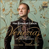 Venezia - Opera Arias of the Serenissima / Max Emanuel Cencic, countertenor