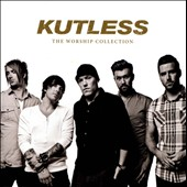 Kutless: The Worship Collection *