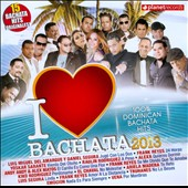 Various Artists: I Love Bachata 2013