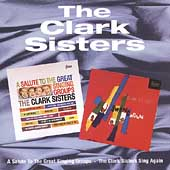The Clark Sisters: Salute the Great Singing Groups/The Clark Sisters Swing Again