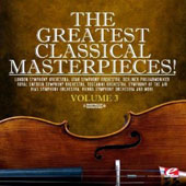 Greatest Classical Masterpieces 3 (Remasterd)