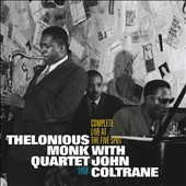 John Coltrane/Thelonious Monk/Thelonious Monk Quartet: Complete Live at the Five Spot 1958