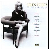 Various Artists: Très Chic: More French Girl Singers of the 1960s [6/24]