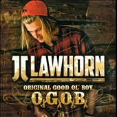 JJ Lawhorn: Original Good Ol' Boy