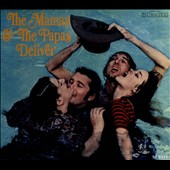 The Mamas & the Papas: Deliver [Digipak]