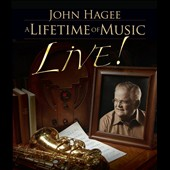 John Hagee: A Lifetime of Music [Live]