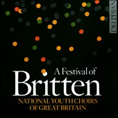 A Festival of Britten - The Choral Works / National Youth Choirs of Great Britain, Vicky Lester, harp; James Sherlock, organ [2 CDs]