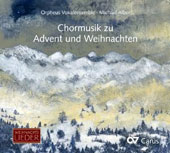 Choral Music for Advent and Christmas by Mendelssohn, Reger, Berg, Poulenc, Bruckner, Figallo et al. / Orpheus Vocal Ensemble