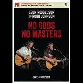 Leon Rosselson/Robb Johnson: No Gods No Masters: Live in Concert