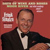 Frank Sinatra: Days of Wine and Roses, Moon River and Other Academy Award Winners