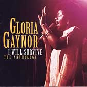 Gloria Gaynor: I Will Survive: The Anthology