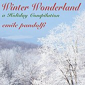 Emile Pandolfi: Winter Wonderland-a Holiday Collection
