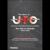 UFO: Story of UFO: Too Hot to Handle 1969-93