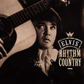 Elvis Presley: The Essential Elvis, Vol. 5: Rhythm and Country